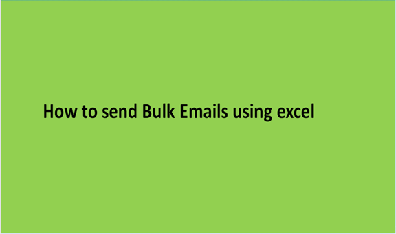 Read more about the article How to send Bulk Emails using excel
