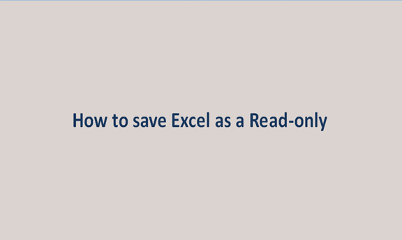 How to save Excel as a Read-only