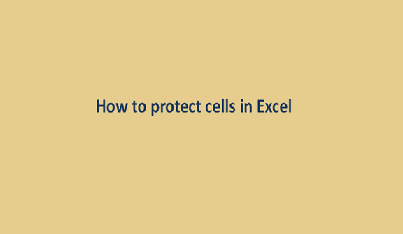 You are currently viewing How to protect cells in Excel