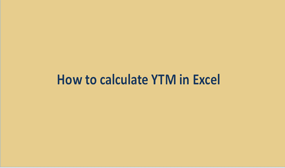 How to calculate YTM in Excel