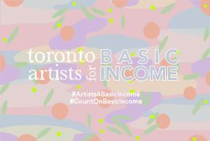 Toronto Artists For Basic Income