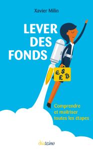 Livre : Lever des fonds par Xavier Milin