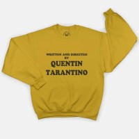 Tarantino Film Fan Sweatshirt - Written and Directed By Tarantino