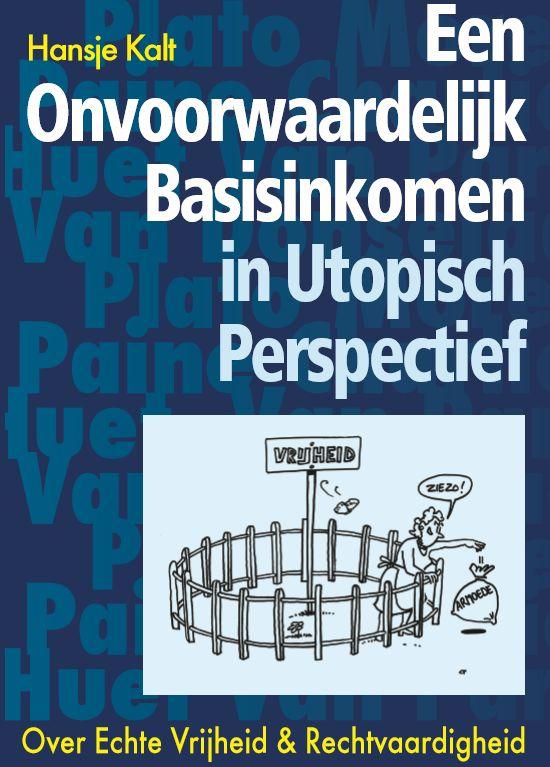 Een onvoorwaardelijk basisinkomen in utopisch perspectief Boek omslag