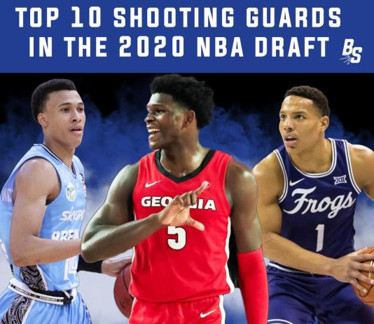 Top Shooting Guards in the 2020 NBA Draft