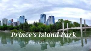 Calgary | Prince's island Park | Alberta | Canada | Park