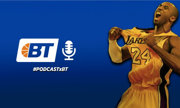 PodcastBT: Homenaje Kobe Bryant