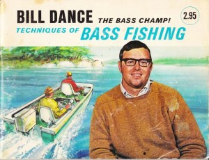 The cover of the 1971 Cordell Tackle published book, Bill Dance, The Bass Champ, Techniques of Bass Fishing by Bill Dance.