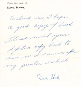 A letter written to the person who received this book from Hawk. Evidently he was just a snippy with publishers as he was writers.