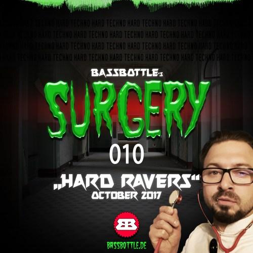 Surgery 010: Hard Ravers