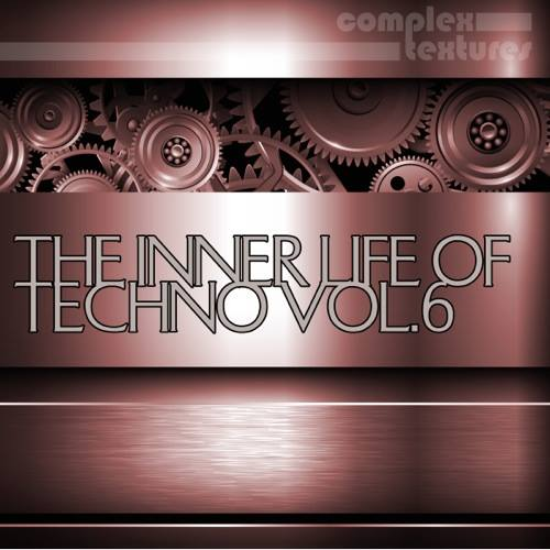 The Inner Life of Techno, Vol. 6
