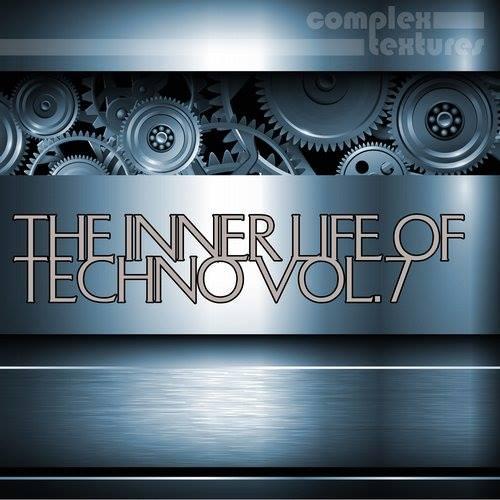 The Inner Life Of Techno, Vol. 7