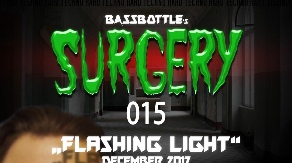 Surgery 015: Flashing Light
