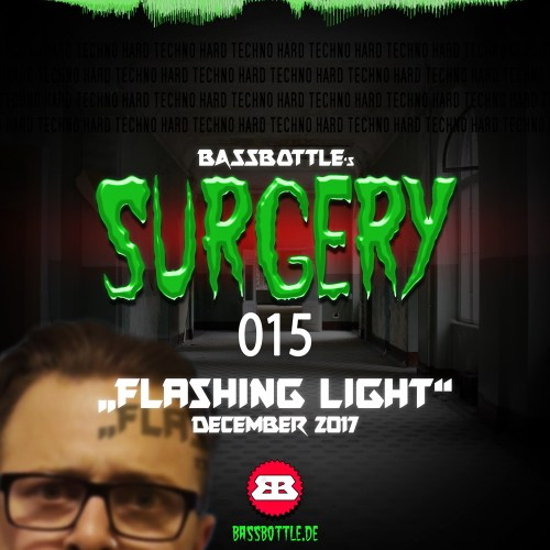 Surgery 015: Flashing Light