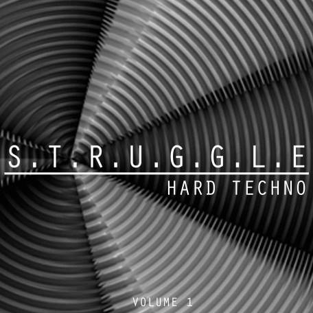 S.T.R.U.G.G.L.E. Hard Techno, Vol. 1