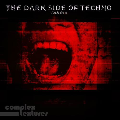 The Dark Side Of Techno, Vol. 2