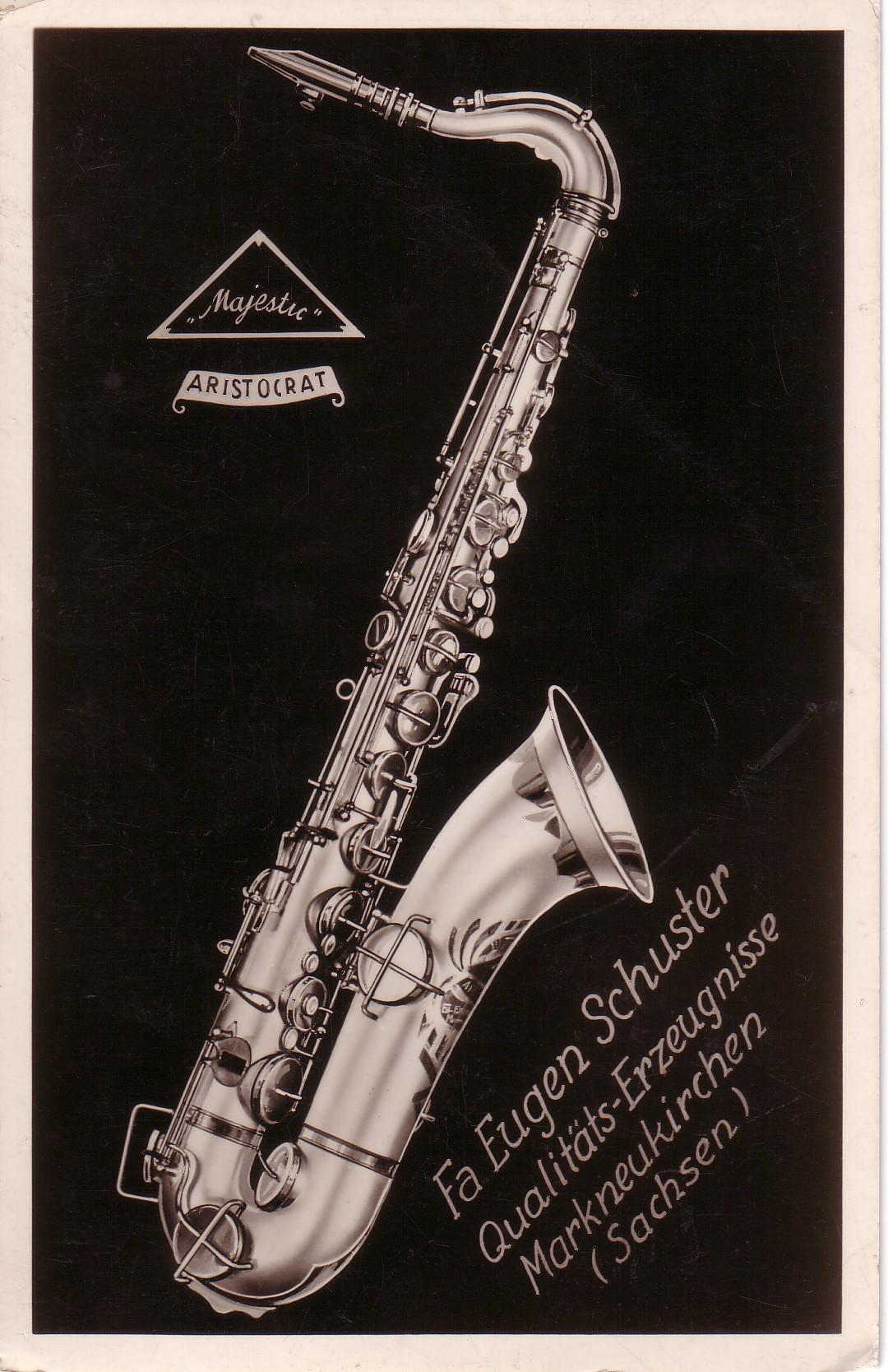 Eugen Schuster, vintage advertisement, Majestic Aristocrat, tenor saxophone, Markneukirchen
