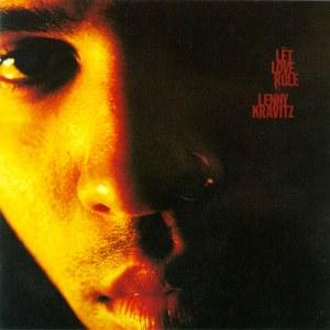 Let Love Rule de Lenny Kravitz