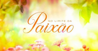 """""""No Limite da Paixão"""": saiba tudo sobre os capítulos de 22 a 26 de maio"""