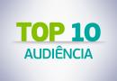 RIO DE JANEIRO: Confira o TOP 10 de audiência entre 07/08 a 13/08