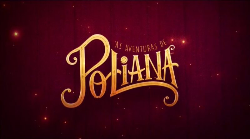 Audiência – As Aventuras de Poliana – 7º Capítulo – (24/05)