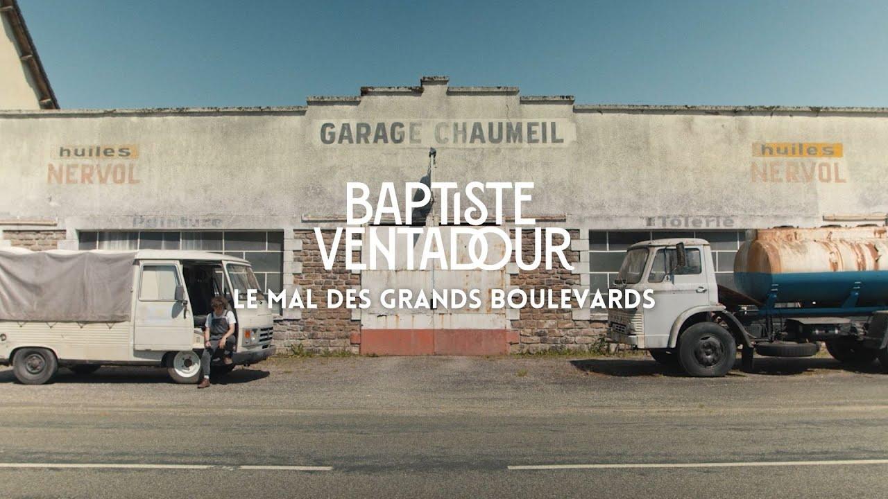 Baptiste Ventadour a le mal des grands boulevards