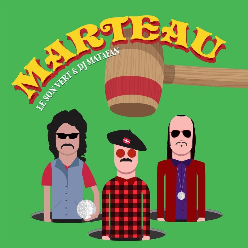 Le Son Vert est Marteau (ft Dj Matafan) !
