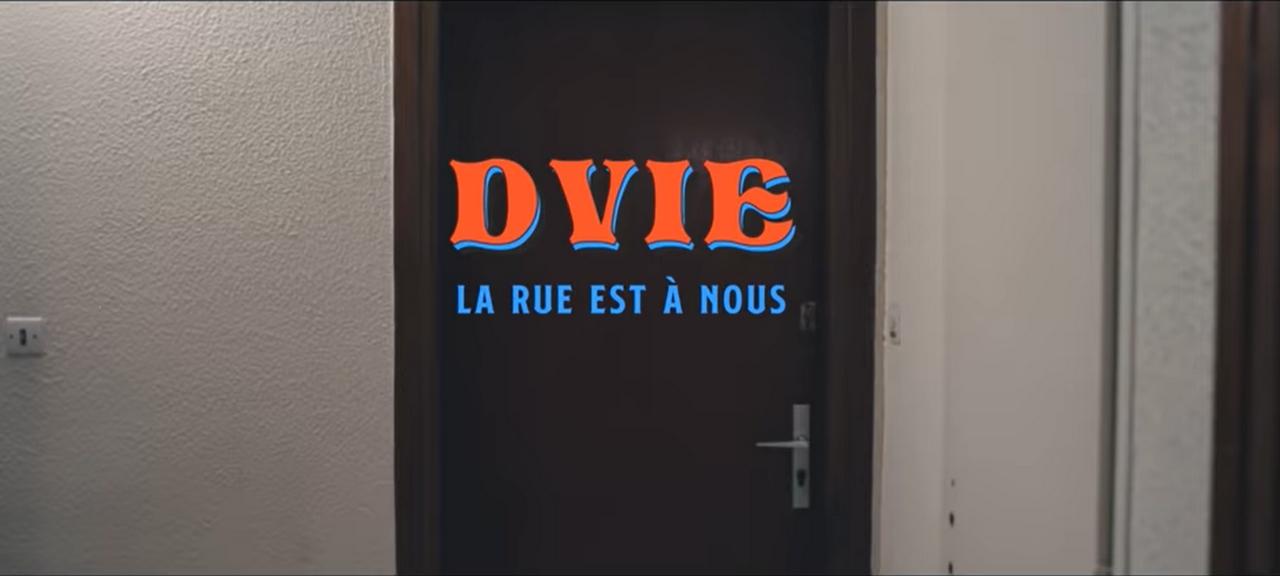 La Rue appartient à Dvie !