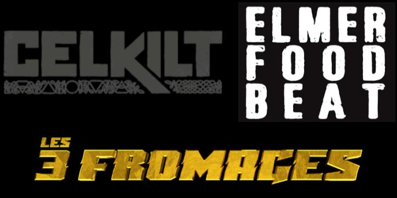 Exclu : Celkilt invite Les 3 Fromages et Elmer Food Beat