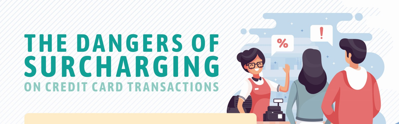 The Dangers of Surcharging (Infographic) - Banner
