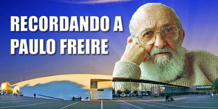 Recordando a Paulo Freire