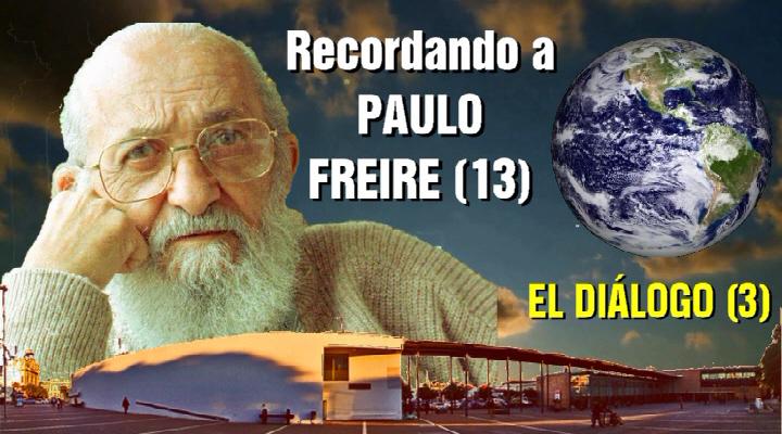 Paulo Friere 13. El diálogo 3