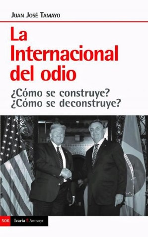 TAMAYO, Juan -La internacional del odio-
