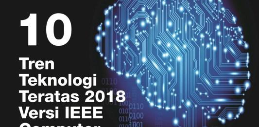 10 Tren Teknologi Teratas 2018 versi IEEE Computer Society
