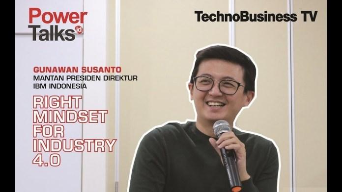 """Right Mindset for Industry 4.0"" Ala Gunawan Susanto"
