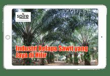 Industri Kelapa Sawit yang Jaya di Hilir