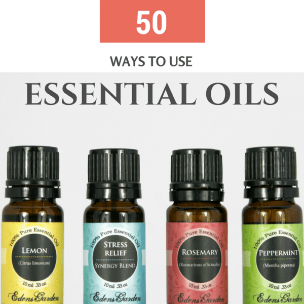 50 Ways to Use Essential Oils