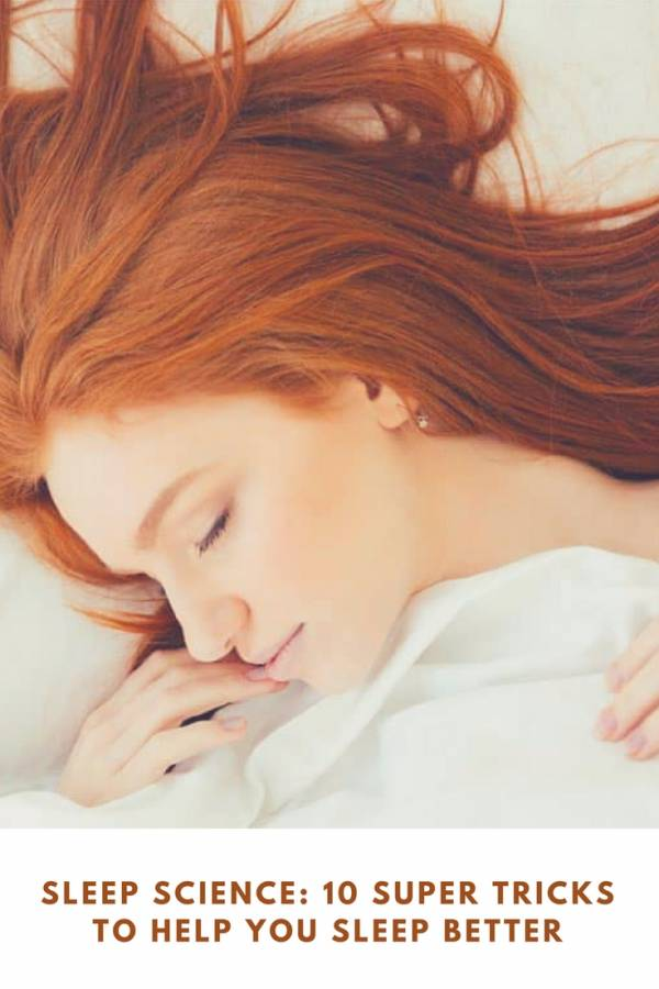 10 Super Tricks To Help You Sleep Better