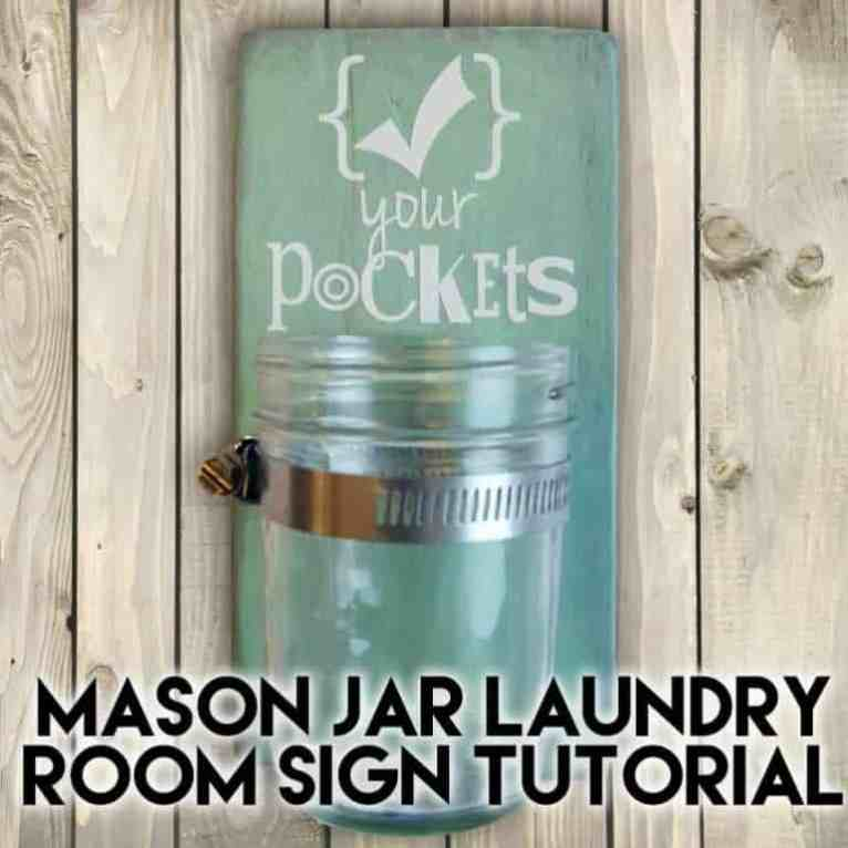 A laundry room sign to catch the loose change in a mason jar.