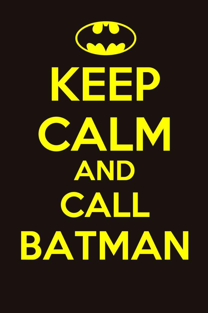 KeepCalmCallBatman