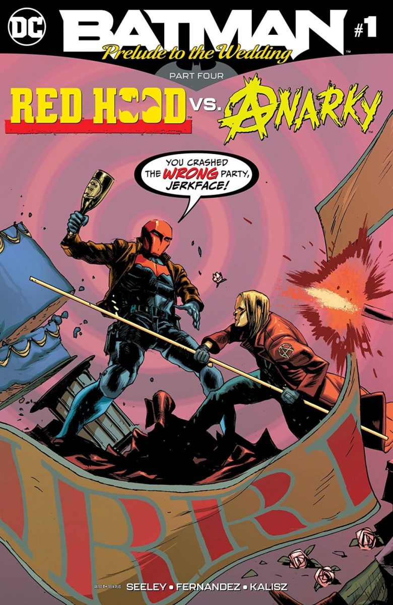 Review - BATMAN: PRELUDE TO A WEDDING: RED HOOD VS. ANARCHY
