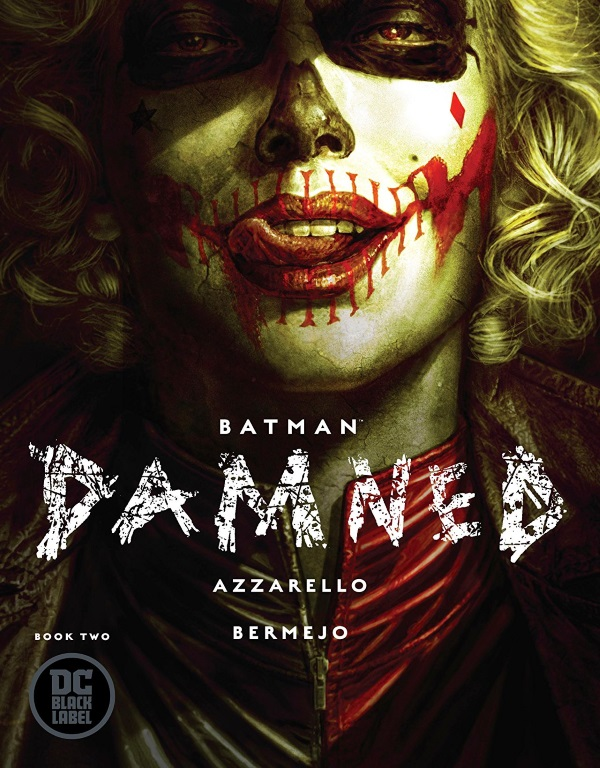 BATMAN: DAMNED #1 Review by Ryan Lower