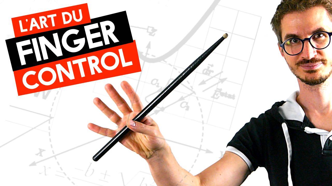 L'Art du Finger Control — Développez Votre Vitesse / Endurance / Détente