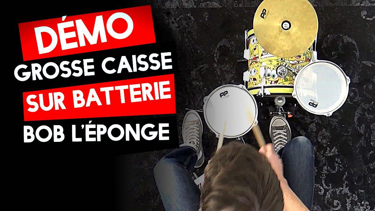 Grosse Caisse : Démo sur une batterie… BOB L'ÉPONGE