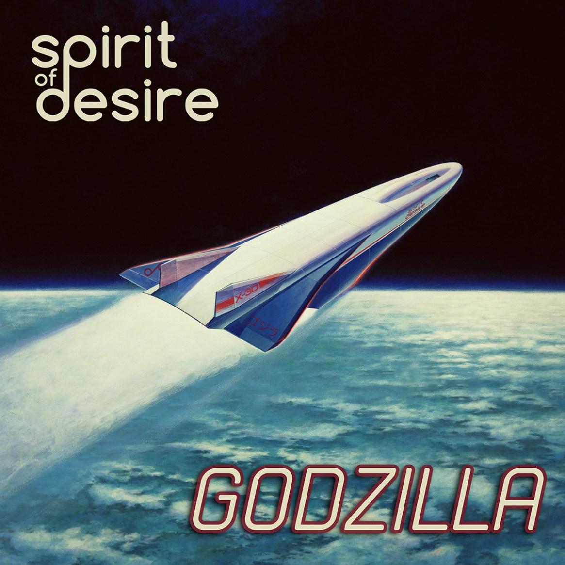 Spirit Of Desire - Godzilla