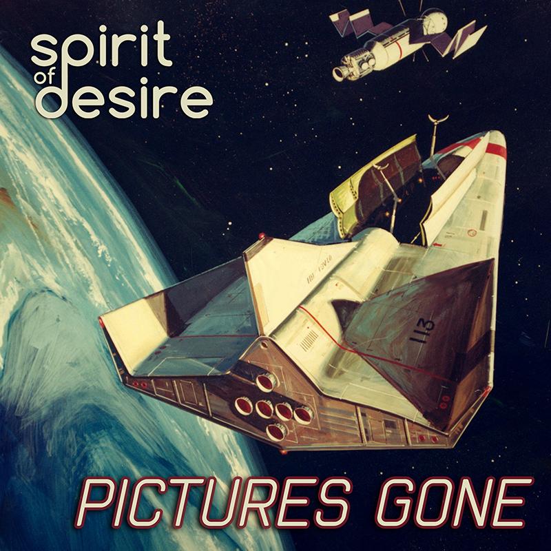 Spirit Of Desire - Pictures Gone