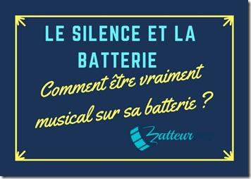 le silence et la batterie(1)