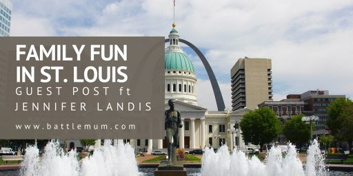 Family Fun in St. Louis