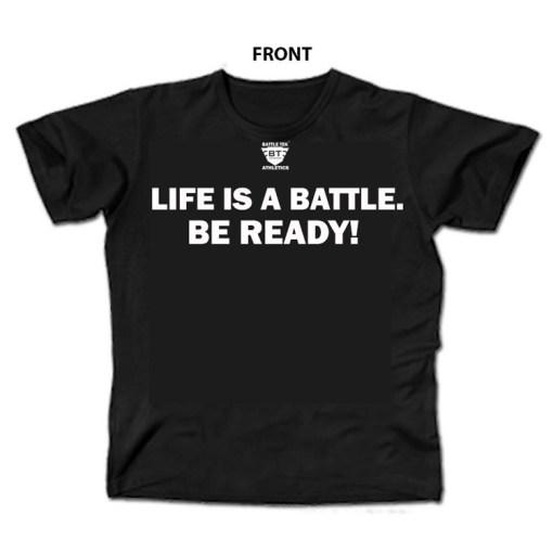 Life Is A Battle - Black and White Battle Tek Athletics Performance T-shirt