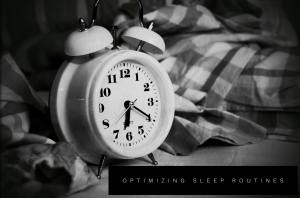 optimizing sleep routines